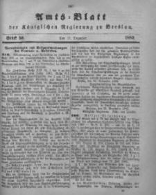 Amts-Blatt der Königlichen Regierung zu Breslau, 1882, Bd. 73, St. 50