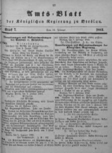 Amts-Blatt der Königlichen Regierung zu Breslau, 1883, Bd. 74, St. 7