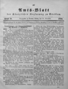 Amts-Blatt der Königlichen Regierung zu Breslau, 1888, Bd. 79, St. 51
