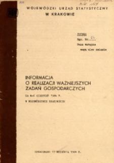 Informacja o realizacji ważniejszych zadań gospodarczych za m-c sierpień 1984 r. w województwie miejskim krakowskim