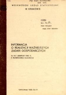 Informacja o realizacji ważniejszych zadań gospodarczych za m-c sierpień 1985 r. w województwie miejskim krakowskim