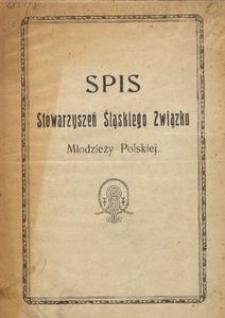 Spis Stowarzyszeń Śląskiego Związku Młodzieży Polskiej