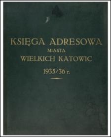 Księga adresowa miasta Wielkich Katowic 1935/36 r.