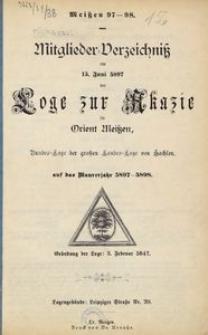 Mitglieder-Verzeichniss am 15. Juni 5897 der Loge zur Akazie im Orient Meissen, Bundes-Loge der grossen Landes-Loge von Sachsen, auf das Maurerjahr 5897-5898