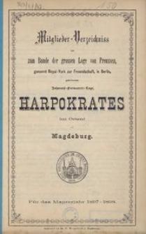 Mitglieder-Verzeichniss der zum Bunde der grossen Loge von Preussen genannt Royal-York zur Freundschaft, in Berlin gehörenden Johannis-Freimaurer-Loge Harpokrates im Orient zu Magdeburg. Für das Maurerjahr 1897-1898