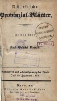 Schlesische Provinzialblätter, 1848, 128. Bd., 7/12. St.: Juli/December