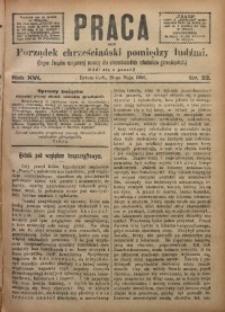 Praca, 1906, R. 16, Nr. 22
