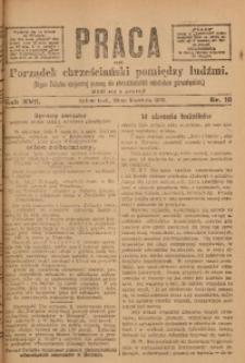 Praca, 1907, R. 17, Nr. 18