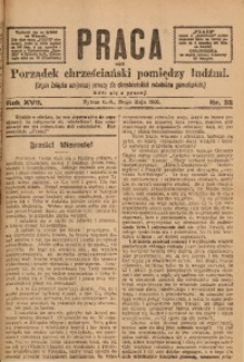 Praca, 1907, R. 17, Nr. 22