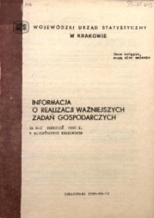 Informacja o realizacji ważniejszych zadań gospodarczych za m-c sierpień 1990 r. w województwie krakowskim