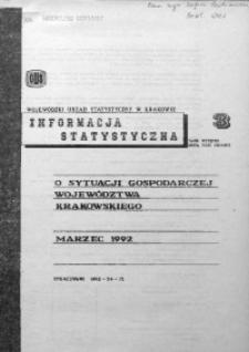 Informacja statystyczna o sytuacji gospodarczej województwa krakowskiego za marzec 1992