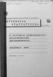 Informacja statystyczna o sytuacji gospodarczej województwa krakowskiego za sierpień 1992