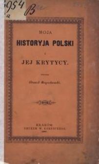 Moja historyja Polski i jej krytycy