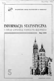 Informacja statystyczna o sytuacji gospodarczej województwa krakowskiego za maj 1995