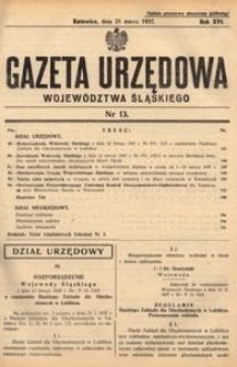 Gazeta Urzędowa Województwa Śląskiego, 1937, R. 16, nr 13