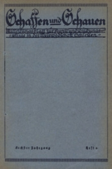 Schaffen und Schauen, 1929, Jg. 6, Nr. 4
