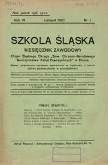 Szkoła Śląska, 1927, R. 6, nr 1