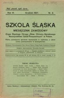Szkoła Śląska, 1927, R. 6, nr 2