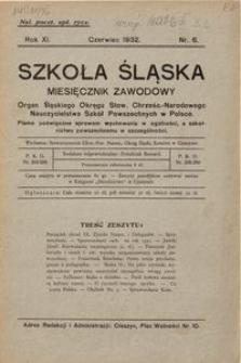 Szkoła Śląska, 1932, R. 11, nr 6