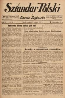 Sztandar Polski i Gazeta Rybnicka, 1929, R. 11, Nr. 67