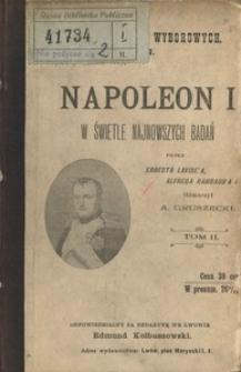 Napoleon I w świetle najnowszych badań. T. 2
