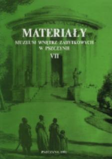 Materiały Muzeum Wnętrz Zabytkowych w Pszczynie, T. 7