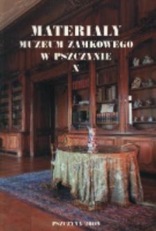 Materiały Muzeum Zamkowego w Pszczynie, T. 10