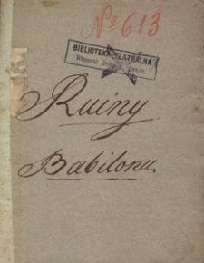 Ruiny Babilonu czyli Zaida i Giafar. Melo-drama w 3ch aktach z francuzkiego P. Pixerecourt, przełożone 1812 J.P. Tekst sztuki