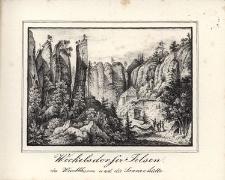 Weckelsdorfer Felsen der Wartthurm und die Sennenhütte
