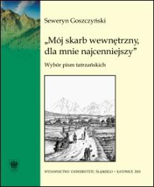"""""""Mój skarb wewnętrzny"""" : wybór pism tatrzańskich"""