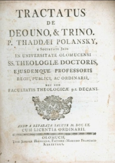 Tractatus de Deo uno, et trino.
