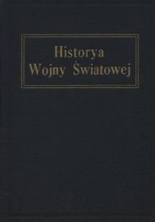 Historya wojny światowej opracowana przez wybitnych korespondentów wojennych, reprezentantów zagranicznych i autorytety w dziedzinie wojskowej