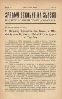 Sprawy szkolne na Śląsku, 1938, R. 4, nr 10