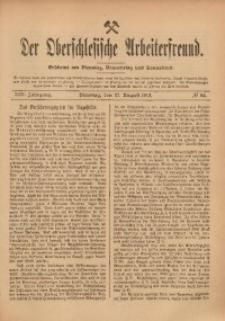 Der Oberschlesische Arbeiterfreund, 1912/1913, Jg. 13, No 62