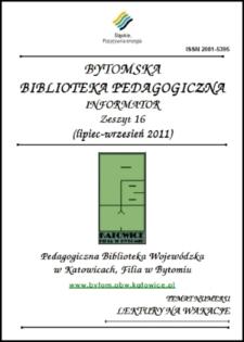 Bytomska Biblioteka Pedagogiczna. Informator. Zeszyt 16
