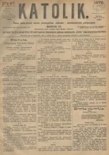 Katolik, 1878, R. 11, nr 47