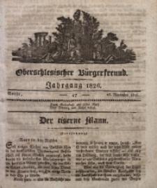 Oberschlesischer Bürgerfreund, 1826, Nro. 47