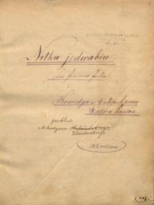 Nitka jedwabiu. Komedya w 4 aktach prozą Wiktora Sardou. Przekład Arkadiusza (Koleżeńskiego Kleczewskiego