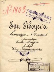 Syn Giboyer'a. Komedyja w 5ciu aktach z francuskiego Emila Augier przełożył Walery Tomaszewicz
