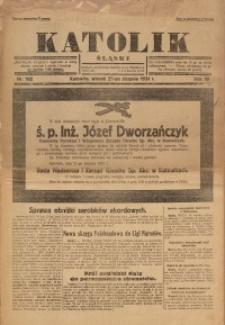 Katolik Śląski, 1931, R. 7, Nr. 102