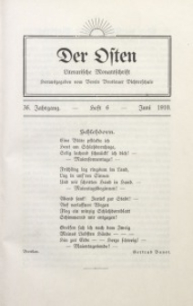 Der Osten, 1910, Jg. 36, H. 6
