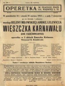 Wieszczka karnawału. Operetka w 3 aktach Emeryka Kalmana, tłómaczył Konstanty Krumłowski. Afisz teatralny