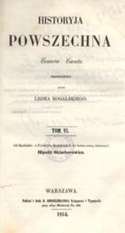 Historyja powszechna Cezara Cantu. T. 6