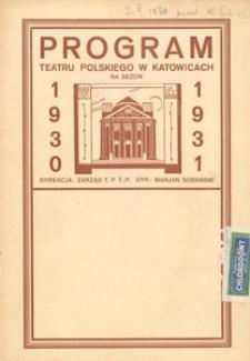 """Teatr Polski w Katowicach. 1930-1931. Program. """"Wicek i Wacek"""". Komedia w 4 aktach Zygmunta Przybylskiego"""