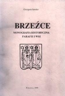 Brzeźce : monografia historyczna parafii i wsi