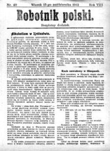 Robotnik Polski, 1912, R. 8, nr 40