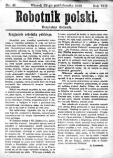Robotnik Polski, 1912, R. 8, nr 41