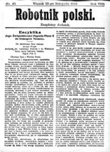 Robotnik Polski, 1912, R. 8, nr 45