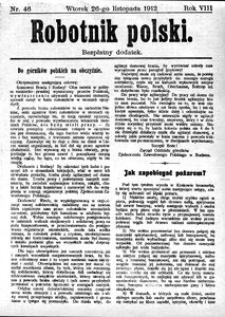 Robotnik Polski, 1912, R. 8, nr 46