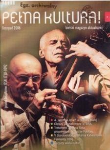 Pełna Kultura, 2006, nr 11 (47)